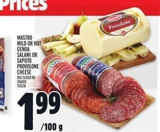 Mastro Mild Or Hot Genoa Salami Or Saputo Provolone Cheese