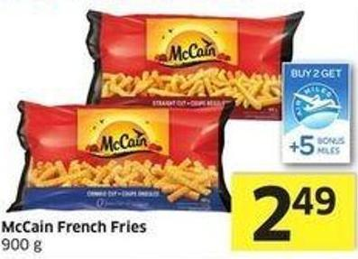 Mccain French Fries 900 g - +5 Air Miles Bonus Miles