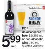 PC  De-alcoholized Beer 12x355 mL Or Non-alcoholic Wine 750 mL