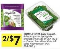 Compliments Baby Spinach - Baby Arugula or Spring Mix Product of Canada or USA 142 g or Caesar - Santa Fe or Oriental Salad Kit Product of USA 284-382 g
