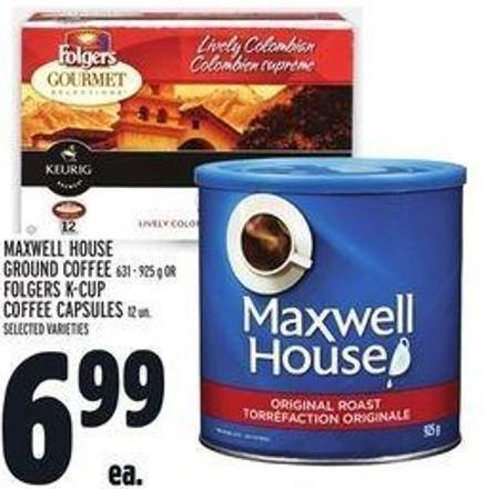 Maxwell House Ground Coffee 631 - 925 g Or Folgers K-cup Coffee Capsules 12 Un.