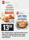 PC Smoked Salmon - 300 G Or PC Gigantico Black Tiger Shrimp - Raw Zipperback 16-20 Per Lb Frozen 400 G