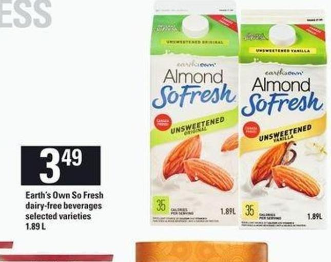 Earth's Own So Fresh Dairy-free Beverages - 1.89 L$3.49