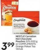Nestl' Carnation Hot Chocolate Pouches 225-500 g or Compliments Orange Pekoe Tea 144 Pk