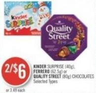 Kinder Surprise (40g) - Ferrero (62.5g) or Quality Street (80g) Chocolates