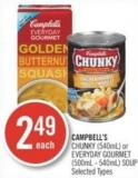 Campbell's Chunky (540ml) or Everyday Gourmet (500ml - 540ml) Soup