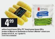 Yellow French Beans 350 G - PC French Green Beans 400 G Or Guatemala Or Farmer's Market Sweet Corn