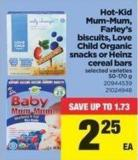 Hot-kid Mum-mum - Farley's Biscuits - Love Child Organic Snacks Or Heinz Cereal Bars - 50-170 g