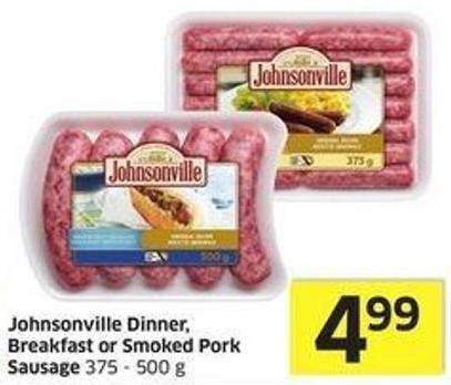 Johnsonville Dinner - Breakfast or Smoked Pork Sausage 375 - 500 g