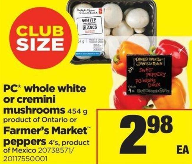 PC Whole White Or Cremini Mushrooms - 454 G Or Farmer's Market Peppers - 4's