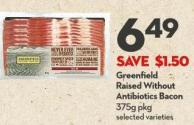 Greenfield  Raised Without  Antibiotics Bacon 375g Pkg