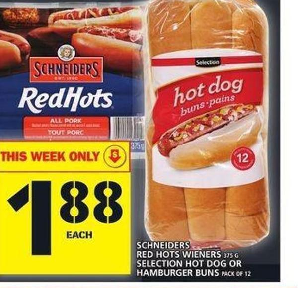 Schneiders Red Hots Wieners Or Selection Hot Dog Or Hamburger Buns