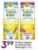 So Nice Organic or Sofresh Oat Beverages 1.75 L