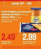 Kraft Singles Processed Cheese Product 410 g or Cheez Whiz 450 g