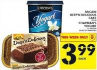 Mccain Deep'n Delicious Cake Or Chapman's Yogurt