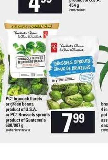PC Broccoli Florets Or Green Beans - Or PC Brussels Sprouts - 680/907 g