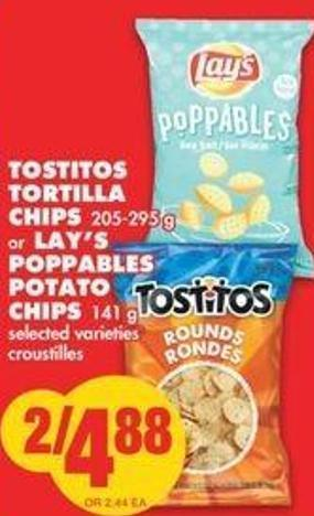 Tostitos Tortilla Chips 205-295 G Or Lay's Poppables Potato Chips - 141 G