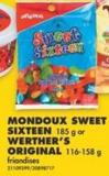 Mondoux Sweet Sixteen - 185 g or Werther's Original - 116-158 g