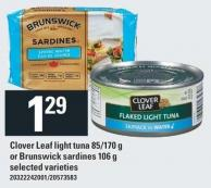 Clover Leaf Light Tuna 85/170 g Or Brunswick Sardines 106 g