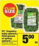 PC Organics Baby Spinach - Field Greens Or Spring Spinach - 312 g
