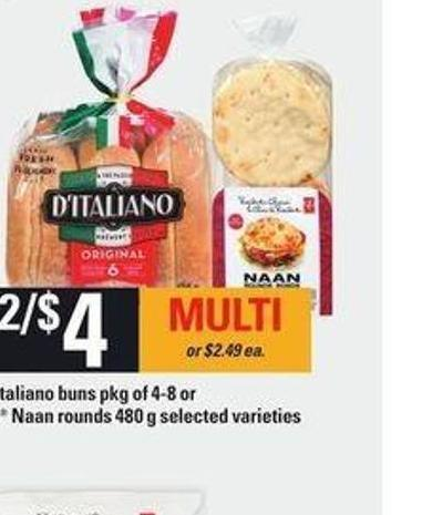 D'italiano Buns - Pkg Of 4-8 Or PC Naan Rounds - 480 G