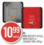 PC Mini Biscotti (655g) - Mixed Nuts or Cashew Tins (285g)