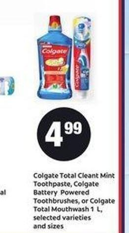 Colgate Total Cleant Mint Toothpaste - Colgate Battery Powered Toothbrushes - Or Colgate Total Mouthwash 1 L.