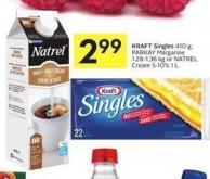 Kraft Singles 410 g - Parkay Margarine 1.28-1.36 Kg or Natrel Cream 5-10% 1 L