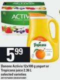 Danone Activia - 12x100 G Yogurt Or Tropicana Juice - 2.36 L