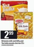 Britannia Milk Rusk 620 G And Tea India Masala Chai Tea 72's