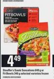 Stouffer's Sauté Sensations 640 g Or Fit Bowls 340 g