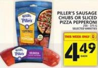 Piller's Sausage Chubs Or Sliced Pizza Pepperoni
