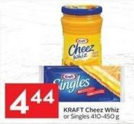 Kraft Cheez Whiz or Singles 410-450 g