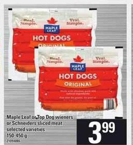 Maple Leaf Or Top Dog Wieners Or Schneiders Sliced Meat - 150-450 g