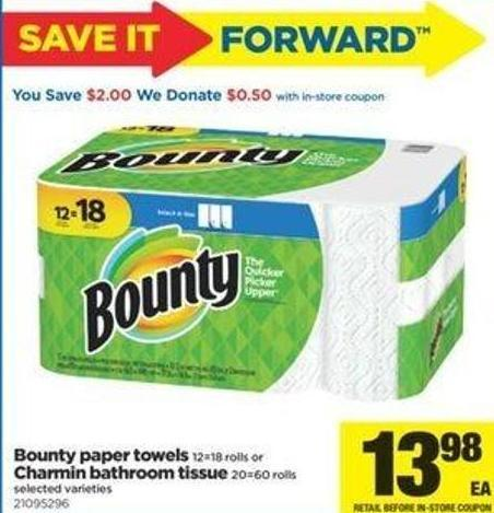 Bounty Paper Towels 12=18 Rolls Or Charmin Bathroom Tissue 20=60 Rolls