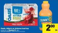 Oasis - Allen's Or Arizona Iced Tea 8x200 mL or Sunny D 1.89 L