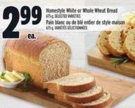 Homestyle White Or Whole Wheat Bread