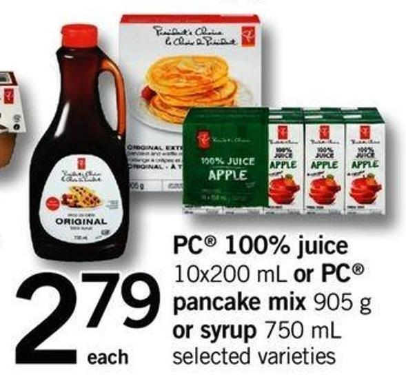 PC 100% Juice - 10x200 Ml Or PC Pancake Mix - 905 G Or Syrup - 750 Ml