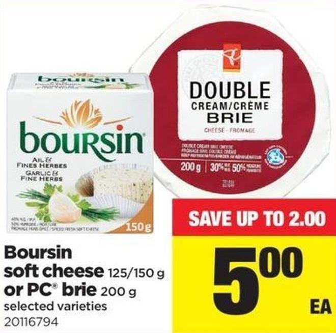 Boursin Soft Cheese - 125/150 G Or PC Brie - 200 G