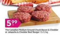 The Canadian Medium Ground Chuck Bacon & Cheddar or Jalapeño & Cheddar Beef Burger