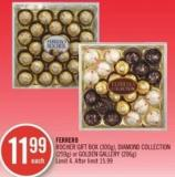 Ferrero Rocher Gift Box(300g) - Diamond Collection (259g) or Golden Gallery (206g)