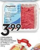 Compliments Balance Extra Lean Ground Chicken or Turkey or Lean Ground Pork 450 g