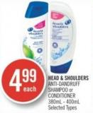 Head & Shoulders Anti-dandruff Shampoo or Conditioner 380ml - 400ml