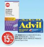 Life Brand Muscle & Back Caplets (40.s) - Advil Ibuprofen (80's -250's) or Deep Relief Topical Pain Relief Products