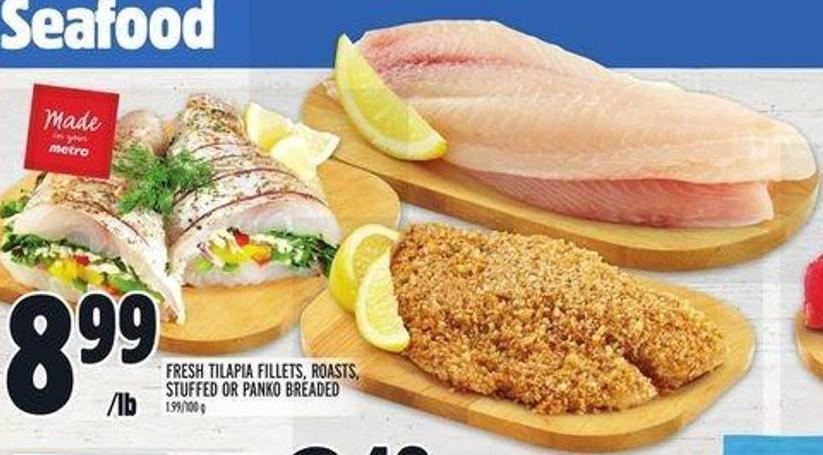 Fresh Tilapia Fillets - Roasts - Stuffed Or Panko Breaded