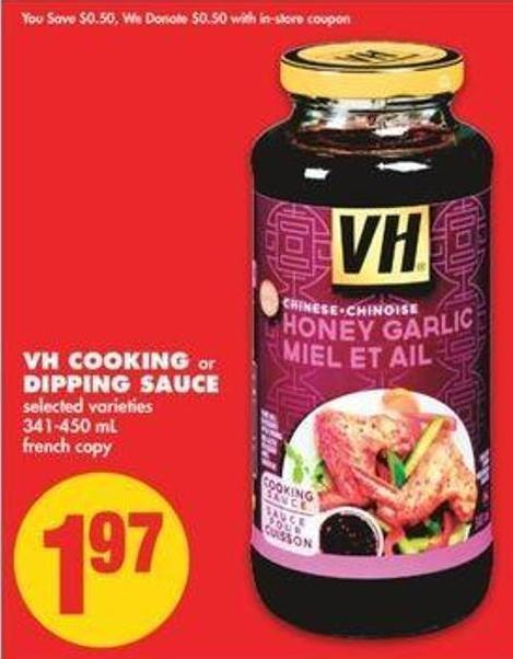 VH Cooking Or Dipping Sauce - 341-450 Ml
