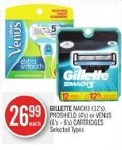 Gillette Mach3 (12's) - Proshield (4's) or Venus (6's - 8's) Cartridges