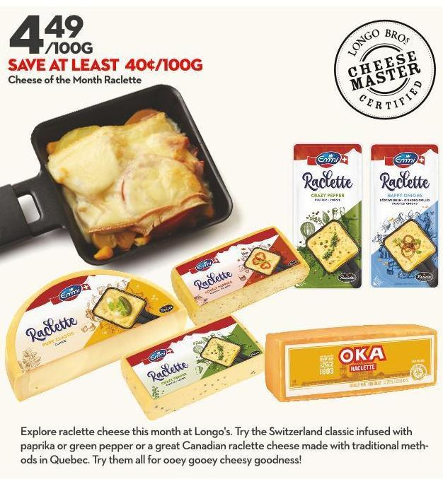 Cheese of The  Month Raclette