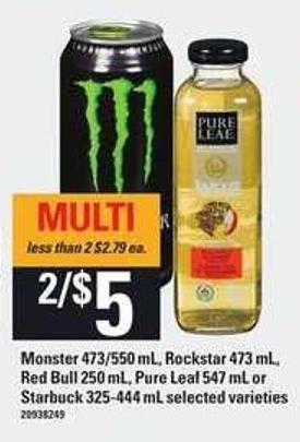Monster - 473/550 Ml - Rockstar 473 Ml - Red Bull - 250 Ml - Pure Leaf 547 Ml Or Starbuck - 325-444 Ml