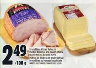 Irresistibles Artisan Turkey Or Chicken Breast Or Arla Havarti Cheese